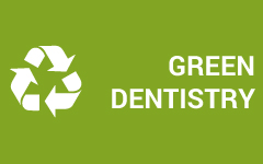 Green Dentistry